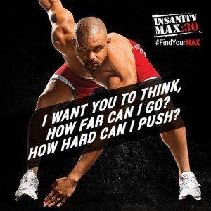 Insanity max 30 how hard can u push