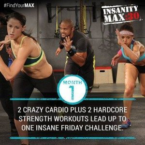 insanity max 30 month 1